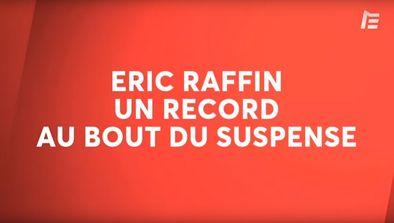 Eric Raffin : le film du record