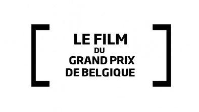 Le film du Grand Prix de Belgique 2020