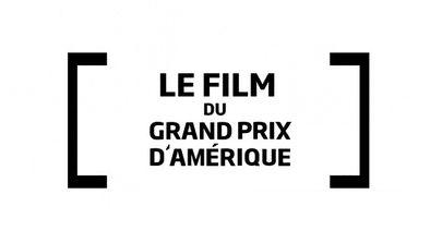 Le Film du Grand Prix d'Amérique 2020