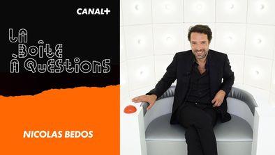 Invités : Nicolas Bedos