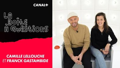 Invités : Camille Lellouche, Franck Gastambide