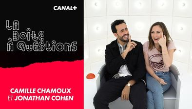 Invités : Camille Chamoux, Jonathan Cohen