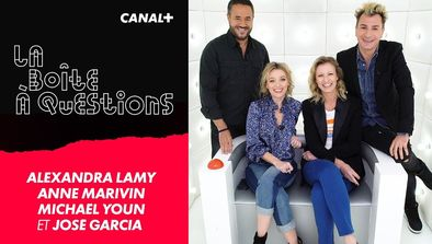 Invités : Alexandra Lamy, Anne Marivin, Michaël Youn, José Garcia