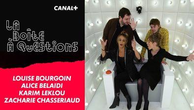 Invités : Louise Bourgoin, Alice Belaïdi, Karim Leklou, Zacharie Chasseriaud