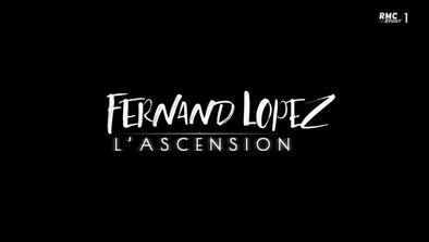 Fernand Lopez, l'ascension