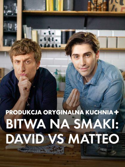 Bitwa na smaki: David vs. Matteo