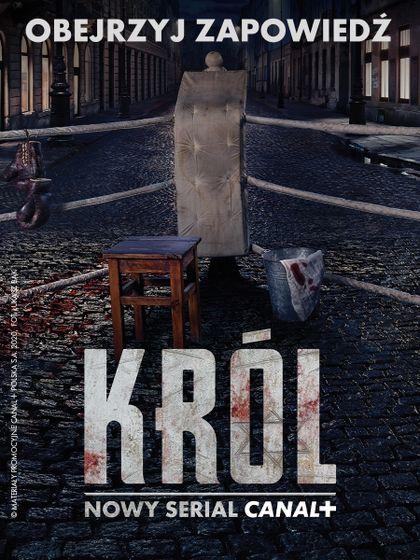 Król - teaser nowego serialu CANAL+