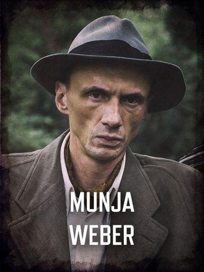 Król - przedstawienie postaci: Munja Weber