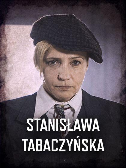 Król - przedstawienie postaci: Stanisława Tabaczyńska