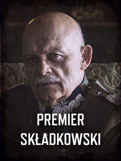 Król - przedstawienie postaci: Premier Składkowski