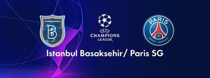 Istanbul Basaksehir / Paris-SG
