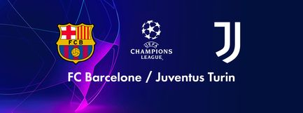FC Barcelone / Juventus Turin
