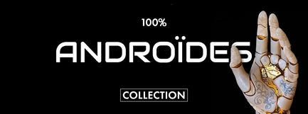 100% Androïdes