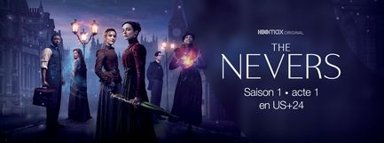 The Nevers - S1