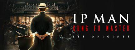 Ip Man : Kung Fu Master - Les origines