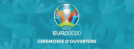 Cérémonie d'ouverture de l'UEFA Euro 2020