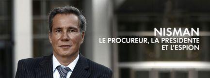 Nisman : le procureur, la présidente et l'espion