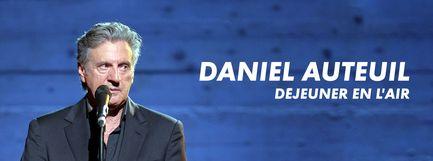 Daniel Auteuil - Déjeuner en l'air