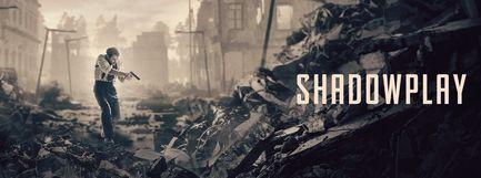 Shadowplay - Saison 1