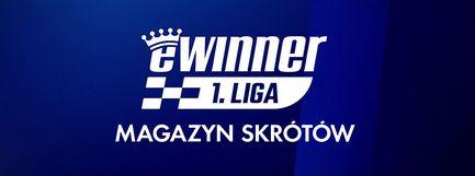 Magazyn eWinner 1. ligi żużlowej