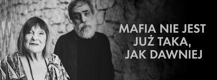 Mafia nie jest już taka, jak dawniej