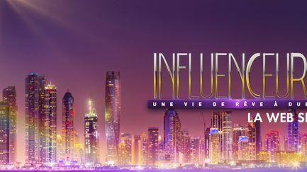 Influenceurs : une vie de rêve à Dubaï - S1