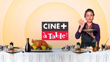 CINÉ+ A TABLE !