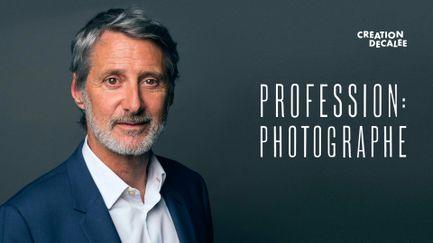 Profession : photographe
