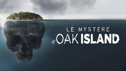 Le mystère d'Oak Island