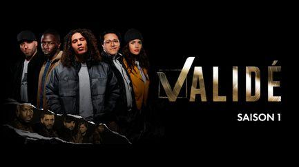 Validé - Saison 1