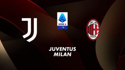 Juventus Turin / Milan AC