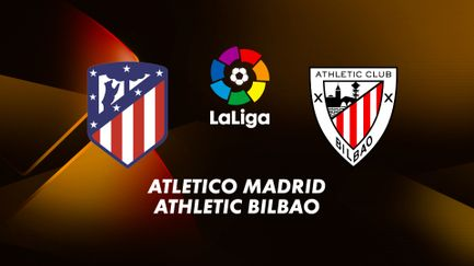 Atlético Madrid / Athletic Bilbao