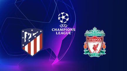 Atlético Madrid / Liverpool