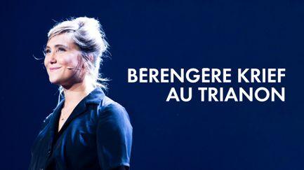 Bérengère Krief au Trianon