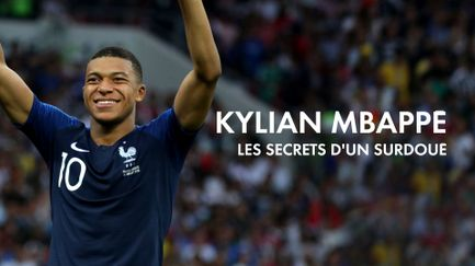 Kylian Mbappé : les secrets d'un surdoué