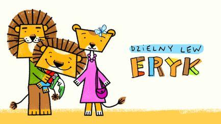 Dzielny lew Eryk