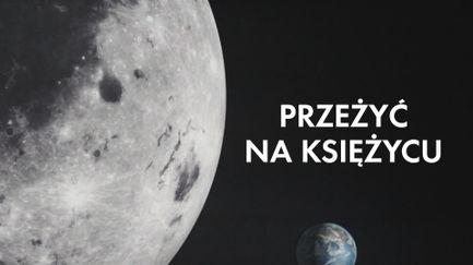 Przeżyć na Księżycu