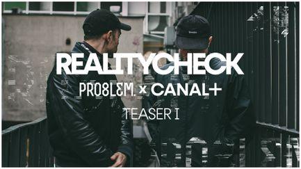 PRO8L3M - REALITYCHECK - teaser 1