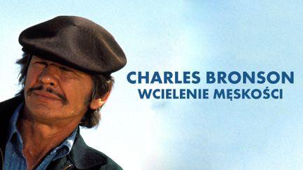 Charles Bronson - wcielenie męskości