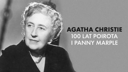 Agatha Christie: 100 lat Poirota i panny Marple
