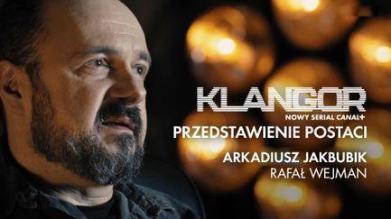Klangor przedstawienie postaci - Arkadiusz Jakubik