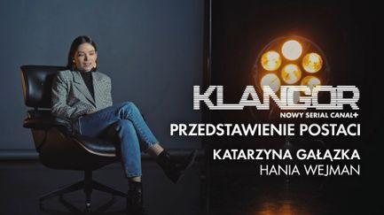 Klangor: Przedstawienie postaci - Katarzyna Gałązka