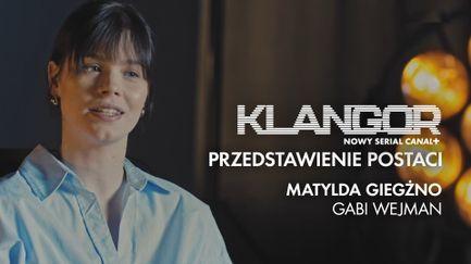 Klangor: Przedstawienie postaci - Matylda Giegżno