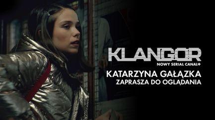 Klangor. Katarzyna Gałązka zaprasza do oglądania