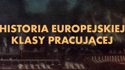 Historia europejskiej klasy pracującej