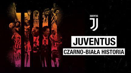 Juventus: czarno-biała historia