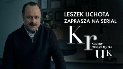 Leszek Lichota zaprasza do oglądania serialu Kruk. Czorny Woron nie śpi