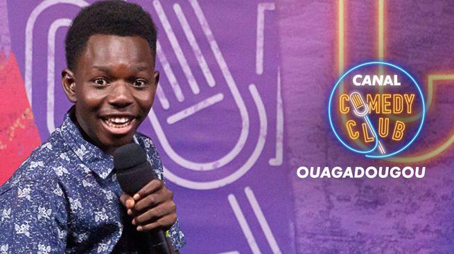 Canal Comedy Club - Ouagadougou