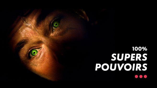 100% Super Pouvoirs