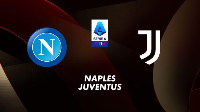 Naples / Juventus Turin